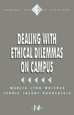 Dealing with Ethical Dilemmas on Campus - Marcia Lynn Whicker