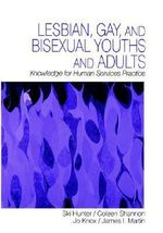 Lesbian, Gay and Bisexual Youths and Adults : Knowledge for Human Services Practice - Ski Hunter