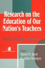 Research on the Education of Our Nation's Teachers : Teacher Education Yearbook - David M. Byrd