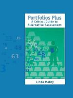 Portfolios Plus : A Critical Guide to Alternative Assessment - Linda S. Mabry