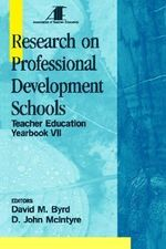 Research on Professional Development Schools : Teacher Education Yearbook Vol.# 7 - David M. Byrd