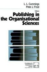 Publishing in the Organizational Sciences - L.L. Cummings