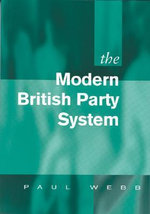 The Modern British Party System - Paul Webb