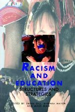 Racism and Education : Structures and Strategies