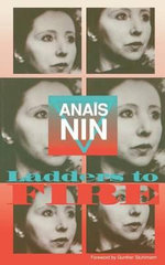 Ladders to Fire : Ladders to Fire Vol I - Anais Nin