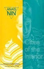 Cities of the Interior - Anais Nin