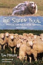 The Sheep Book : A Handbook for the Modern Shepherd - Ronald B. Parker