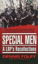 Special Men : An Lrp's Recollections - Dennis Foley