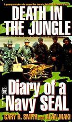 Death in the Jungle - Gary R. Smith