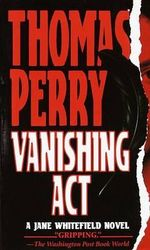 Vanishing Act : A Jane Whitefield Novel - Thomas Perry