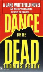 Dance for the Dead - Thomas Perry