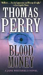 Blood Money - Thomas Perry