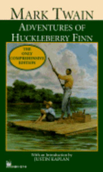 Adventures of Huckleberry Finn : The Only Comprehensive Editions - Mark Twain