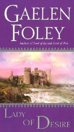 Lady of Desire : The Knight Miscellany Series : Book 4 - Gaelen Foley