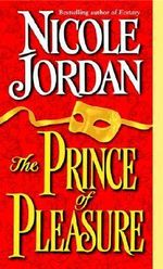 The Prince of Pleasure - Nicole Jordan