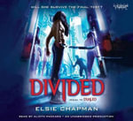 Divided (Dualed Sequel) - Elsie Chapman