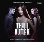 Team Human - Justine Larbalestier