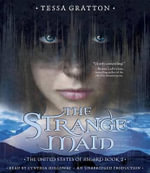 The Strange Maid : Book 2 of United States of Asgard - Tessa Gratton
