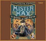 The Book of Secrets : Mister Max 2 - Cynthia Voigt