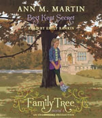 Family Tree Book Three : Best Kept Secret - Ann M Martin