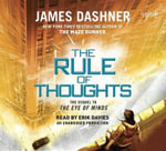 The Rule of Thoughts (Mortality Doctrine, Book Two) - James Dashner