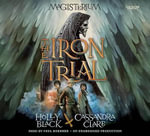 The Iron Trial : Book One of Magisterium - Holly Black