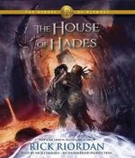 The House of Hades : The House of Hades - Rick Riordan