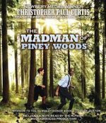 The Madman of Piney Woods - Christopher Paul Curtis