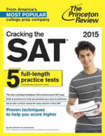 Cracking the SAT with 5 Practice Tests 2021 : 2021 Edition - Princeton Review