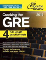 Cracking the GRE with 4 Practice Tests 2017 : 2017 Edition - Princeton Review