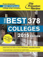 Best 378 Colleges 2015 : 2015 Edition - Princeton Review