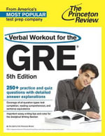 Verbal Workout for the GRE, 5th Edition : An Overview 2014 (Grad 1) - Princeton Review