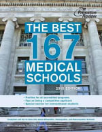 Best 167 Medical Schools 2015 : 2015 Edition - Princeton Review