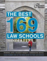Best 169 Law Schools 2015 : 2015 Edition - Princeton Review
