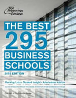 Best 295 Business Schools 2015 : 2015 Edition - Princeton Review