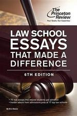 Law School Essays That Made a Difference - Princeton Review