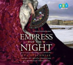Empress of the Night : A Novel of Catherine the Great - Eva Stachniak