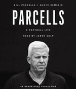 Parcells : A Football Life - Bill Parcells