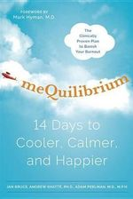Mequilibrium : 14 Days to Cooler, Calmer, and Happier - Jan Bruce