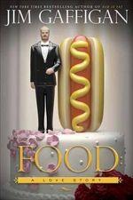 Food : A Love Story - Jim Gaffigan