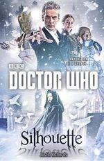 Doctor Who : Silhouette - Random House