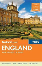 Fodor's England 2015 : With the Best of Wales - Fodor's