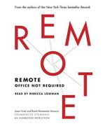Remote : Office Not Required - Jason Fried