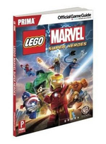 LEGO Marvel Super Heroes : Prima's Official Game Guide - Prima Games