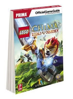 LEGO Legends of Chima: Laval's Journey : Prima's Official Game Guide - Michael Knight