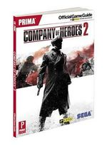 Company of Heroes 2 : Prima Official Game Guide - Prima Games