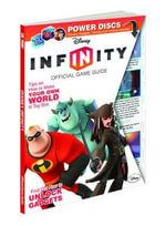 Disney Infinity : Prima's Official Game Guide - Howard Grossman