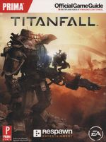 Titan Fall : Prima's Official Game Guide - Prima Games