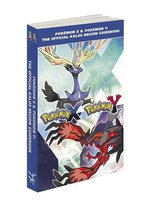 Pokemon X & Pokemon Y: The Official Kalos Region Guidebook : The Official Pokemon Strategy Guide - Pokemon Company International