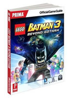 Lego Batman 3 Beyond Gothan : Prima Official Game Guide - Prima Games